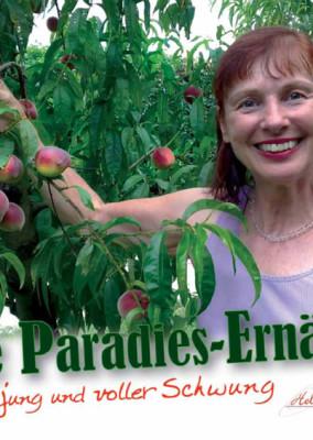 Meine Paradies-Ernährung – Grenzenlos jung und voller Schwung