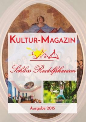 Kultur-Magazin Schloss Rudolfshausen 2015