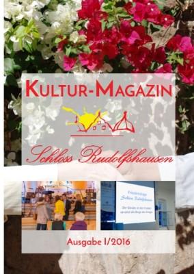 Kultur-Magazin Schloss Rudolfshausen I/2016