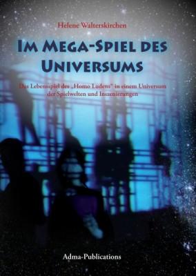 Neuerscheinung Frühjahr 2016: Im Mega-Spiel des Universums