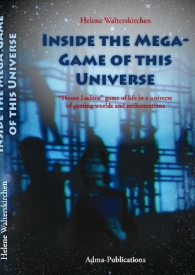 New publication 2016: Inside the mega-game of the universe
