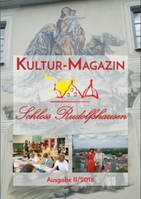 Kultur-Magazin Schloss Rudolfshausen II/2016